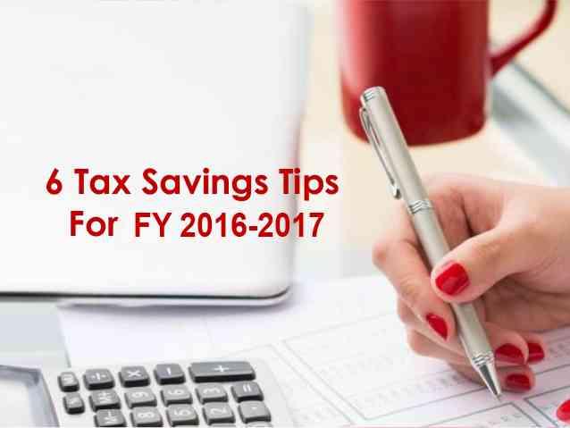 6 Tax Saving Ideas For Financial Year 2016-17