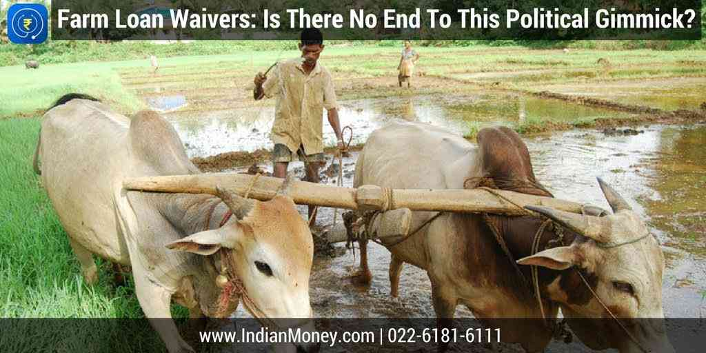 Farm Loan Waivers: Is There No End To This Political Gimmick?