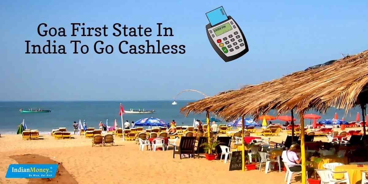 Goa Leading The Way To Make India Cashless