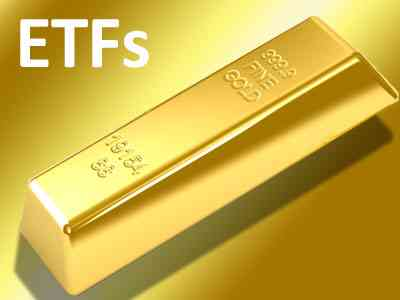 Gold Exchange Traded Funds - ETFs