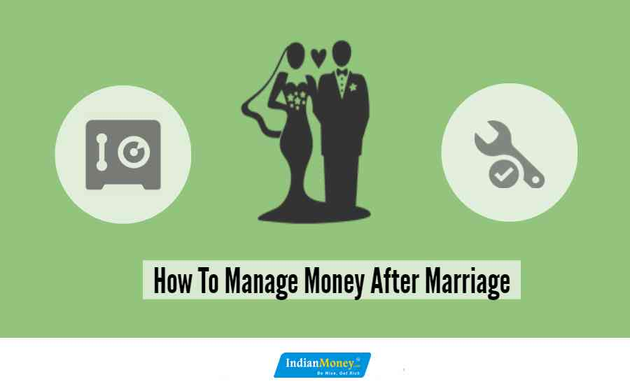 How To Manage Money After Marriage?