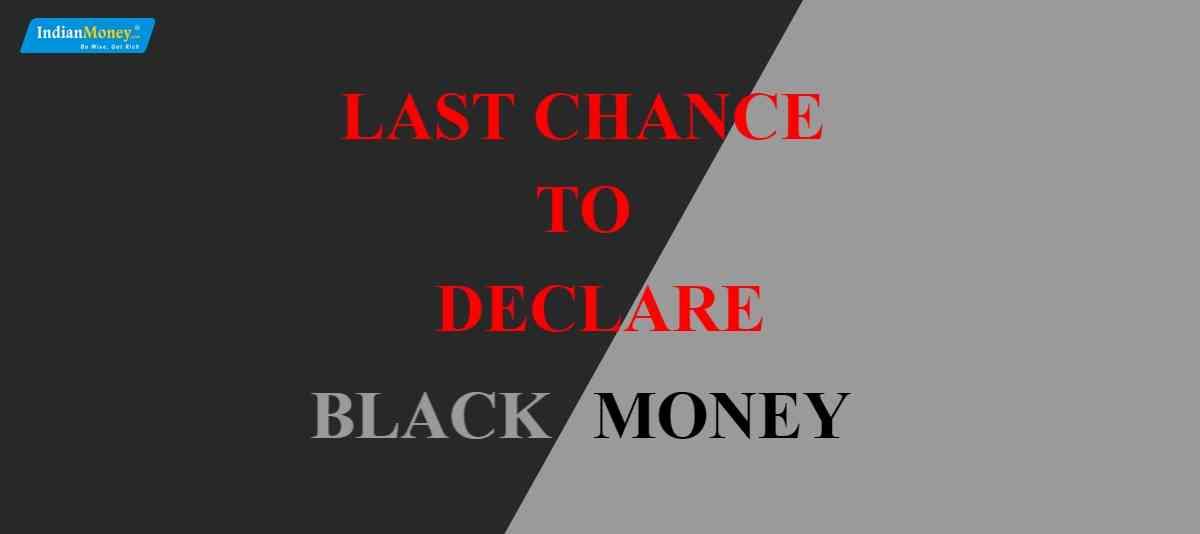 Last Chance To Declare Black Money