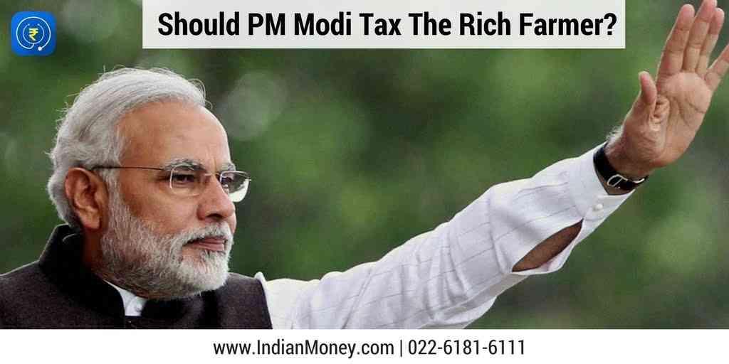 Should PM Modi Tax The Rich Farmer?