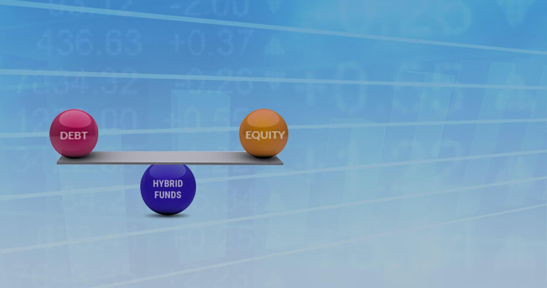 Hybrid Funds - Equity Hybrid | Debt Hybrid | Best Investment